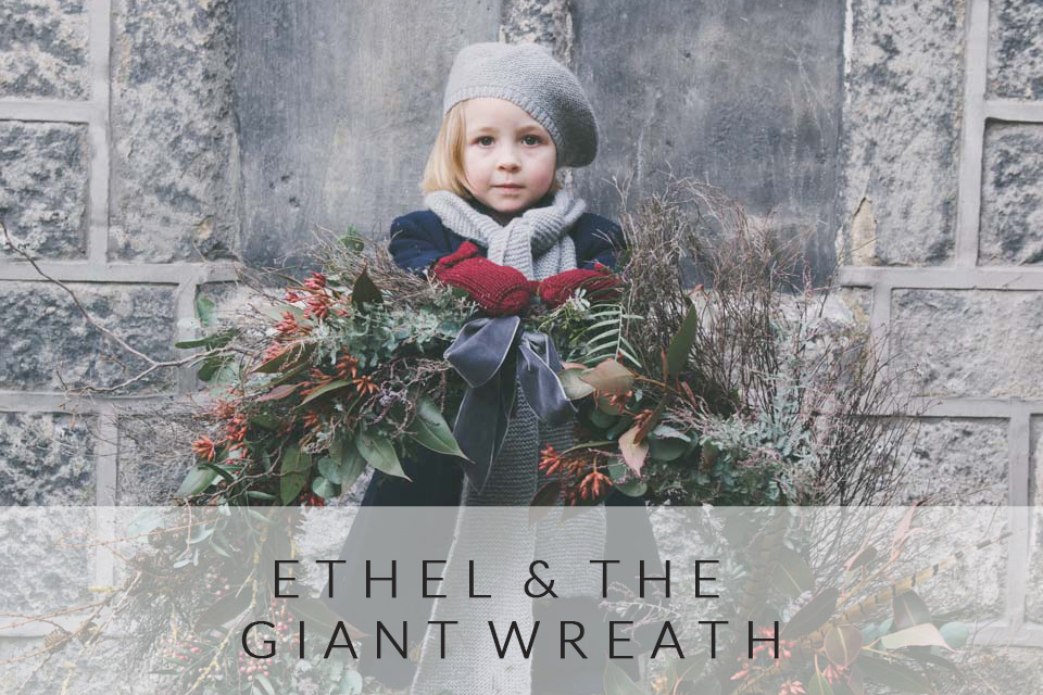 ETHEL AND THE GIANT WREATH