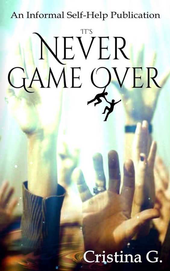 It's Never Game Over.jpg