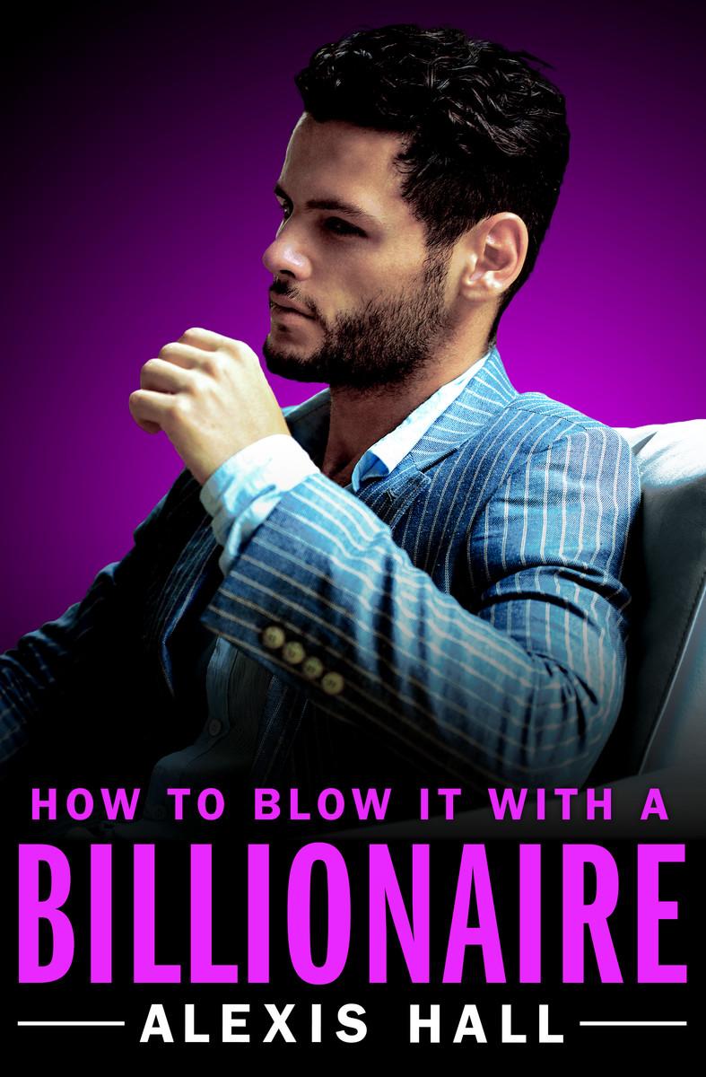 Hall_HowtoBlowitwithaBillionaire_eBook.JPG