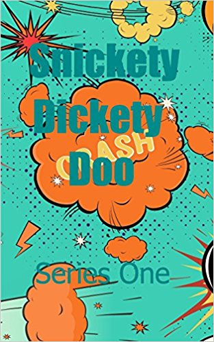 Snickety Dickety Doo.jpg