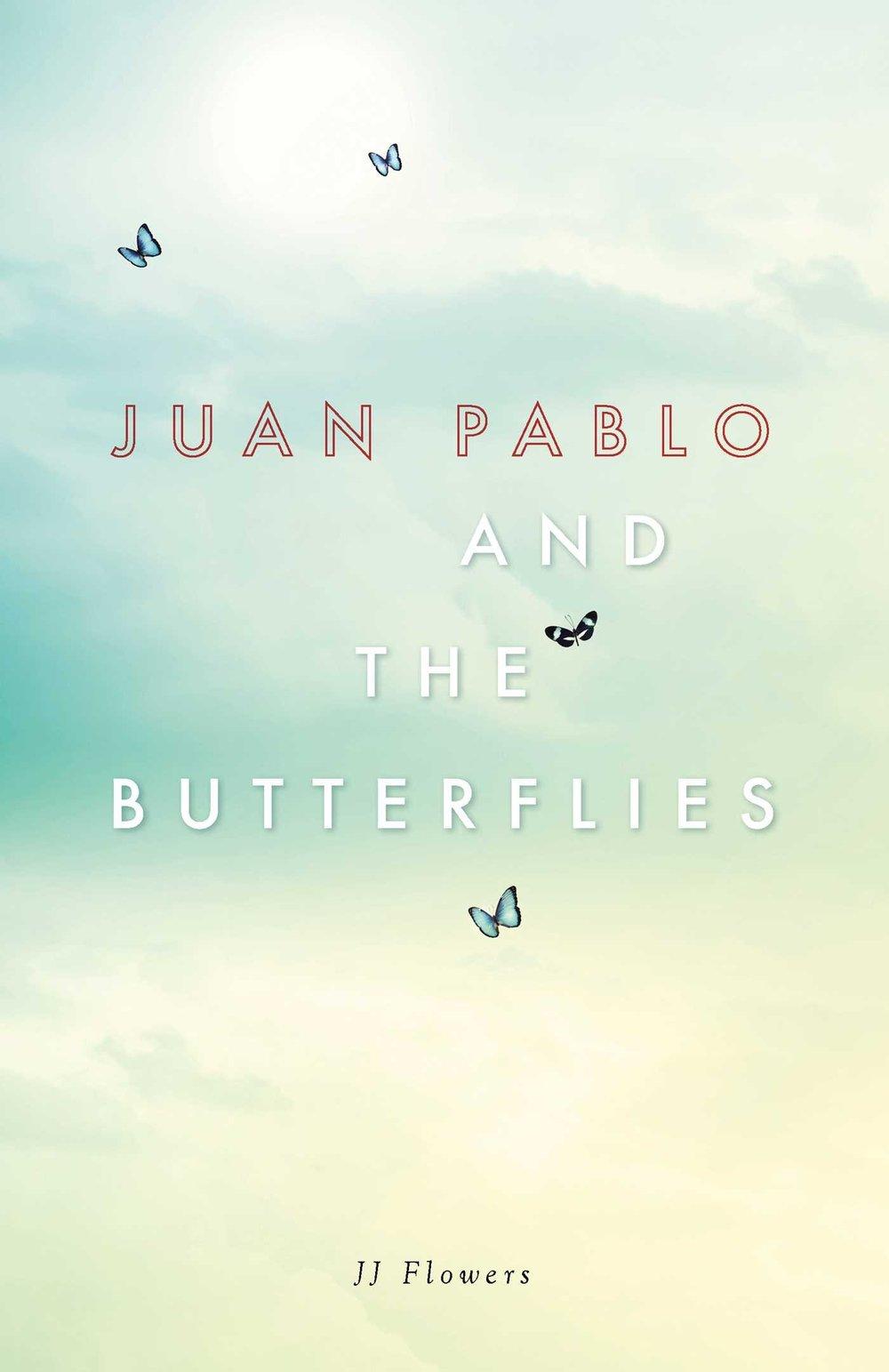 Juan Pablo and the Butterflies.jpg