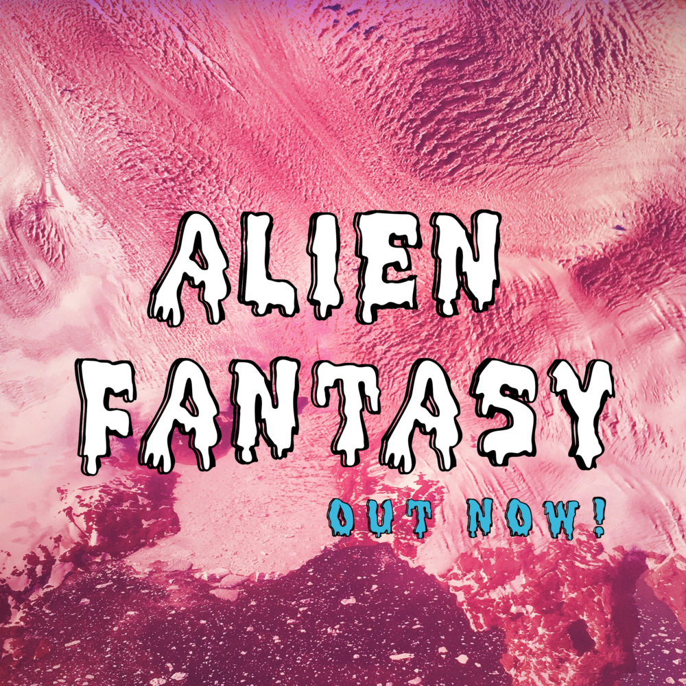 Alien Fantasy by DENNIS minneapolis pop music.png