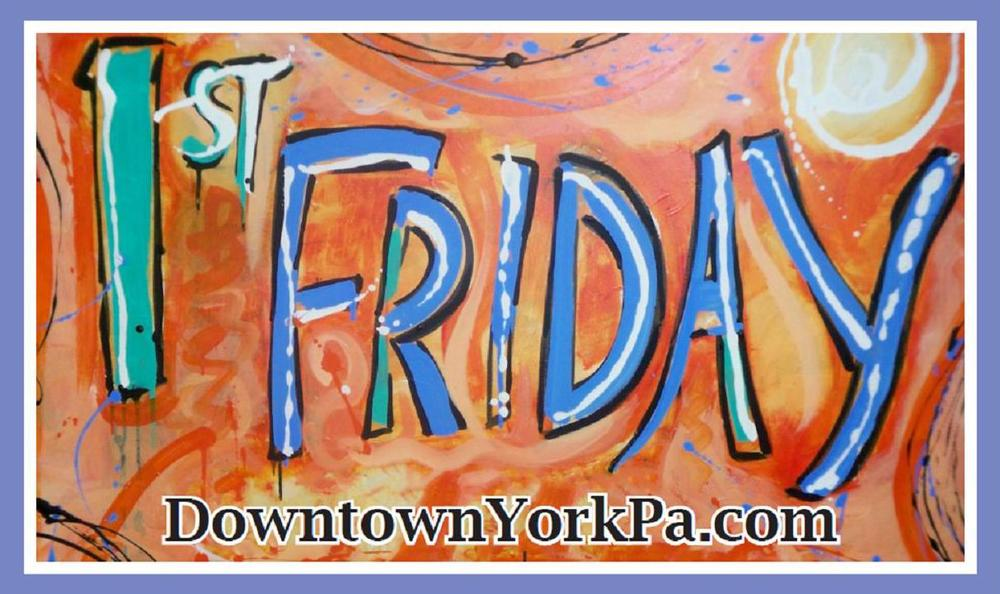 First Fridays in Downtown York