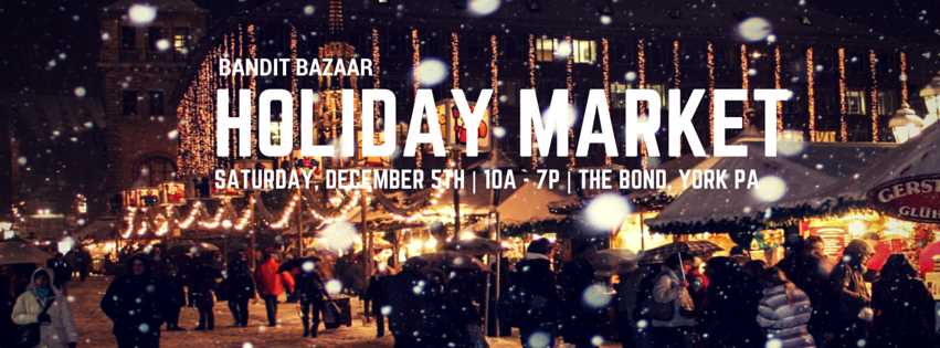 Bandit Bazaar Holiday Market