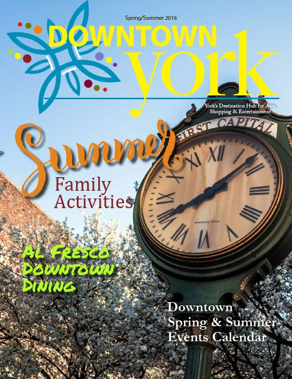 Downtown York Magazine Summer 2016 Issue