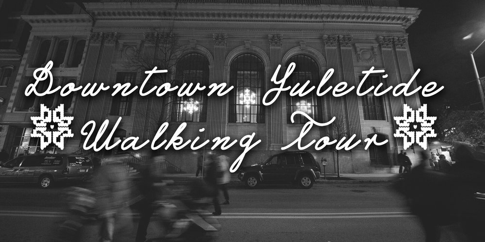 Downtown York Yuletide Walking Tour