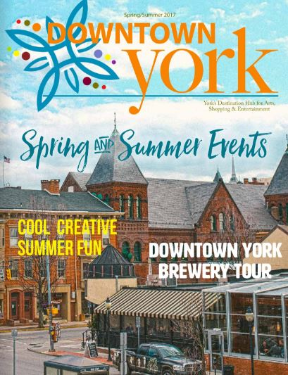 Downtown York Magazine Spring Summer 2017