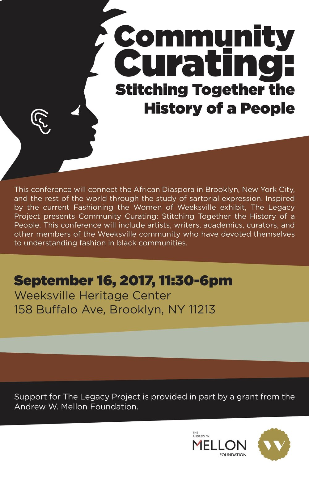 - Inspired by our current Fashioning the Women of Weeksville exhibition, The Legacy Project presents