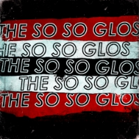 THE SO SO GLOS S/T