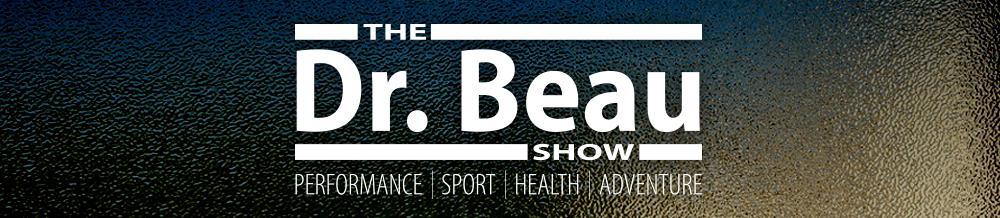 Dr. Beau Show banner