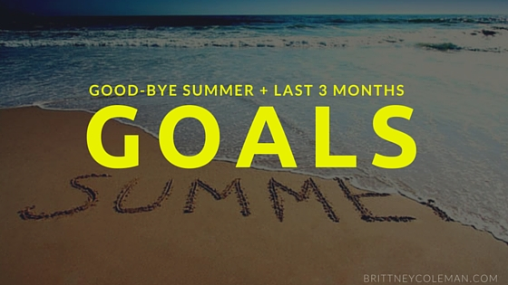Bye_Summer_3_month_Goals