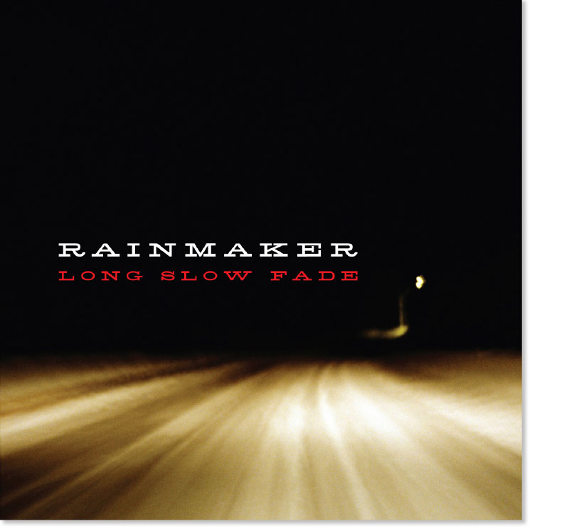 Long Slow Fade by jam-rock quartet Rainmaker