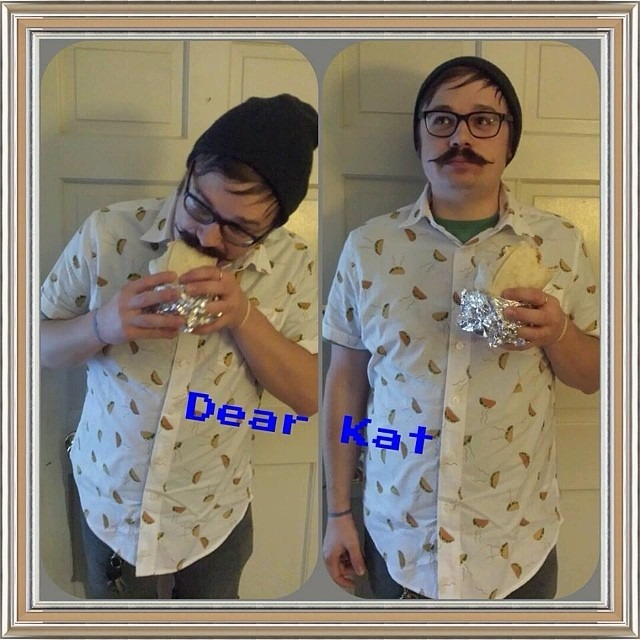 This just in from @uglymyfanwy: Dear Kat, I am a somewhat fashionable male who loves tacos and burritos (as witnessed by this shirt 😎). My beautiful taco button-up is from Target, my cut offs are from Vans, my beanie is from Gates Resale (army surplus/grandpa emporium) and my twirlydoo facial hair is courtesy of the Man's Face Stuff mustache wax given to me by good friend and Michele Obama impersonator, @hellarob. Voila!
