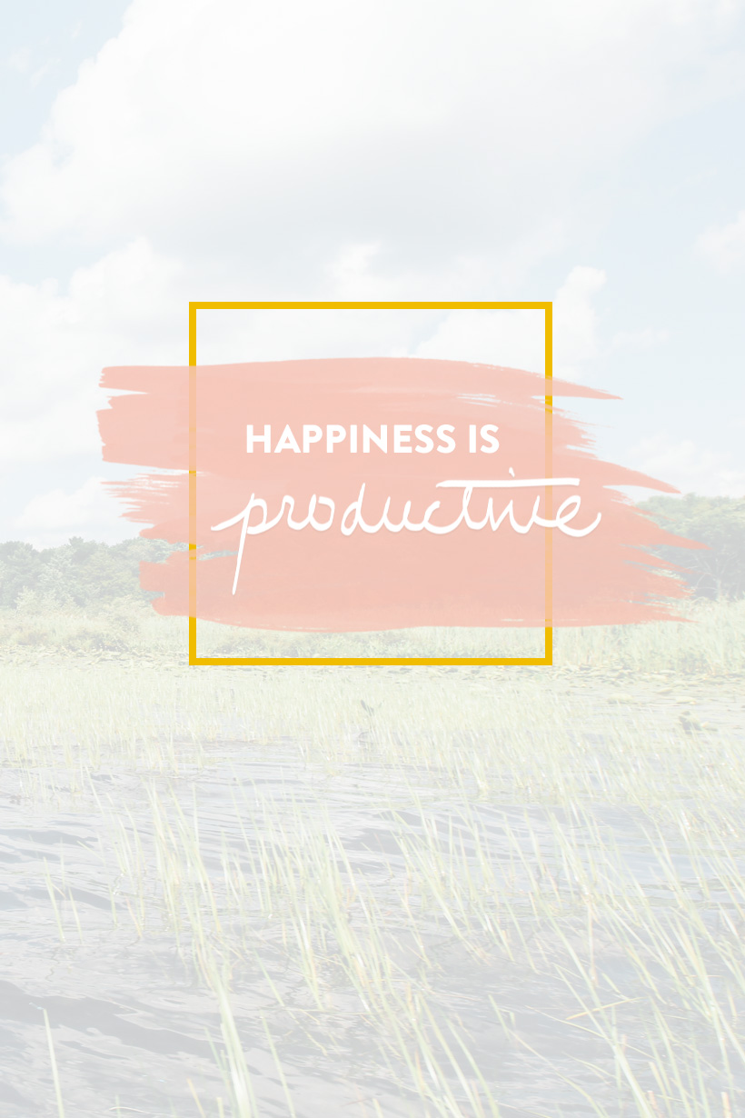 Happiness is Productive | DesignComb