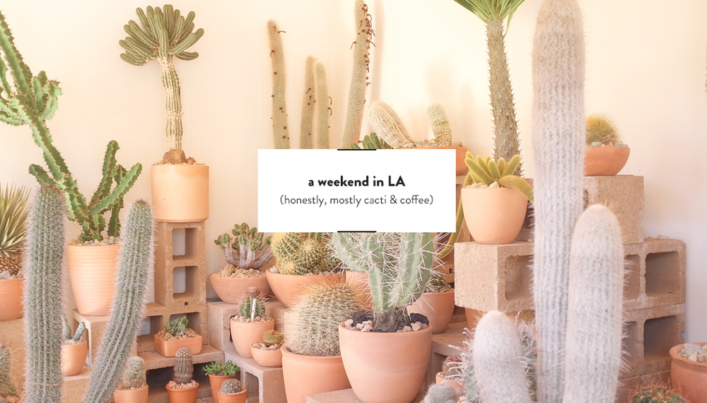 A Weekend in LA | DesignComb