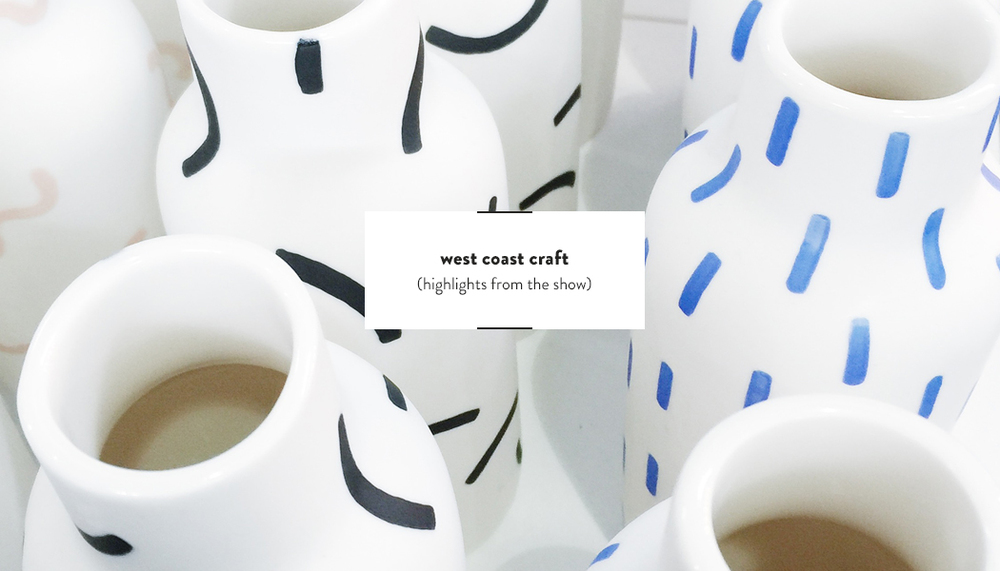 West Coast Craft | DesignComb