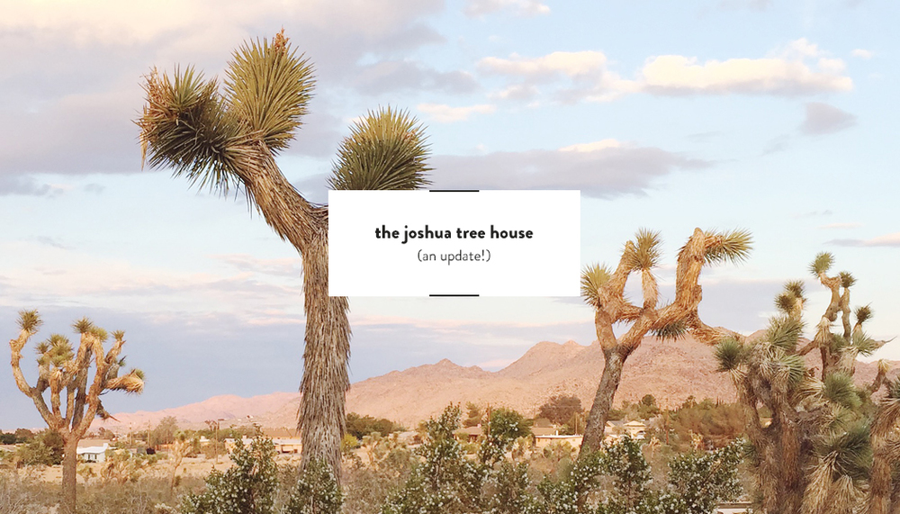 The Joshua Tree House update | DesignComb