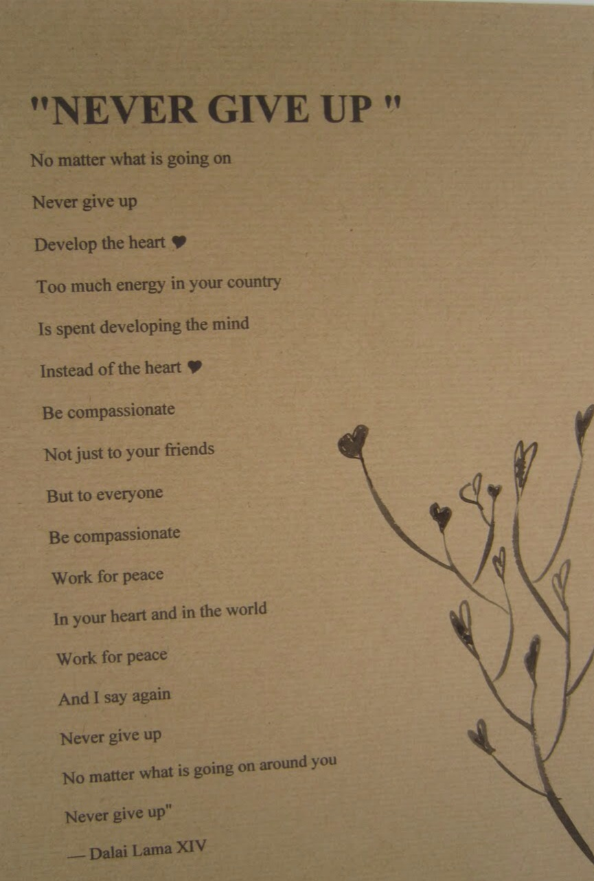 Never GIve Up Poem - Dalai Lama