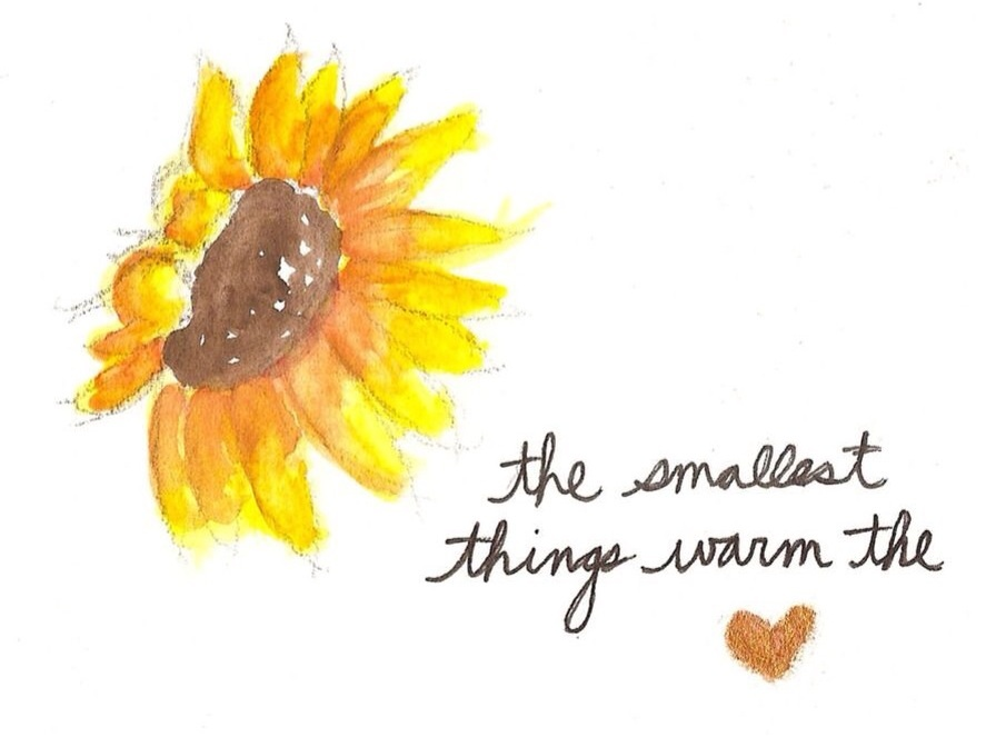 The Smallest Things Warm The Heart