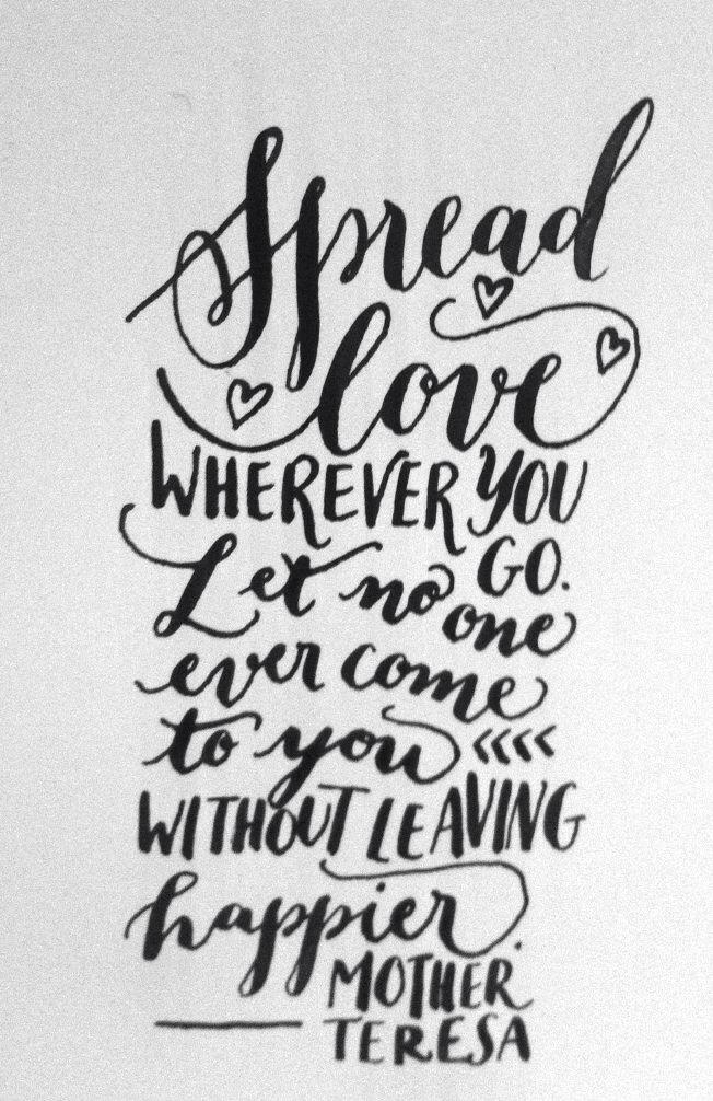 Spread Love Wherever you Go