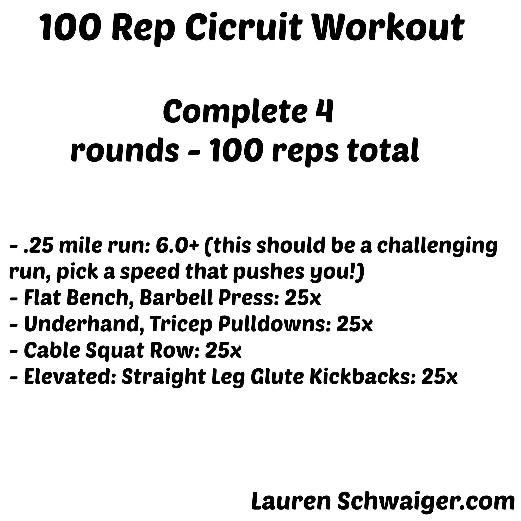 100 Rep Workout - Lauren Schwaiger.com