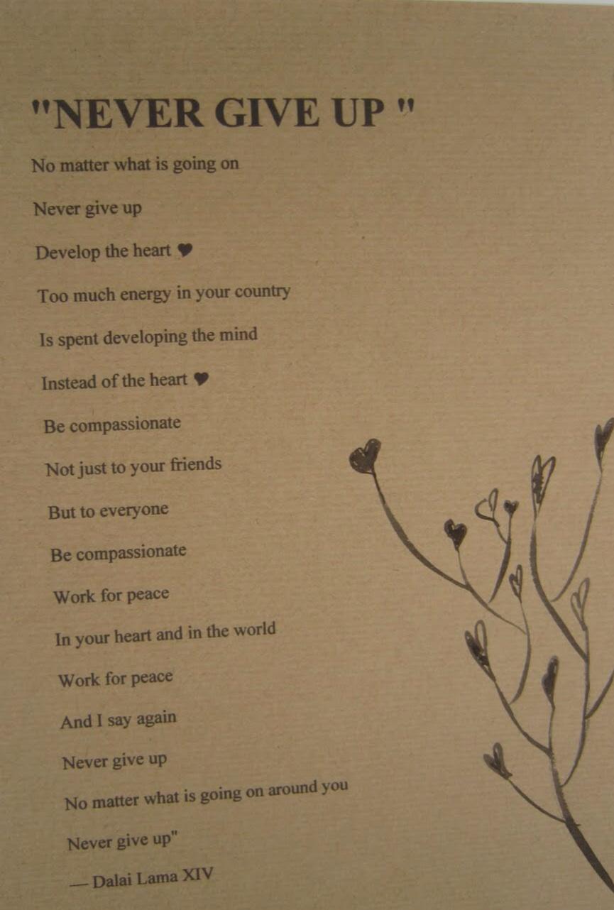 Never GIve Up Poem - Dalai Lama