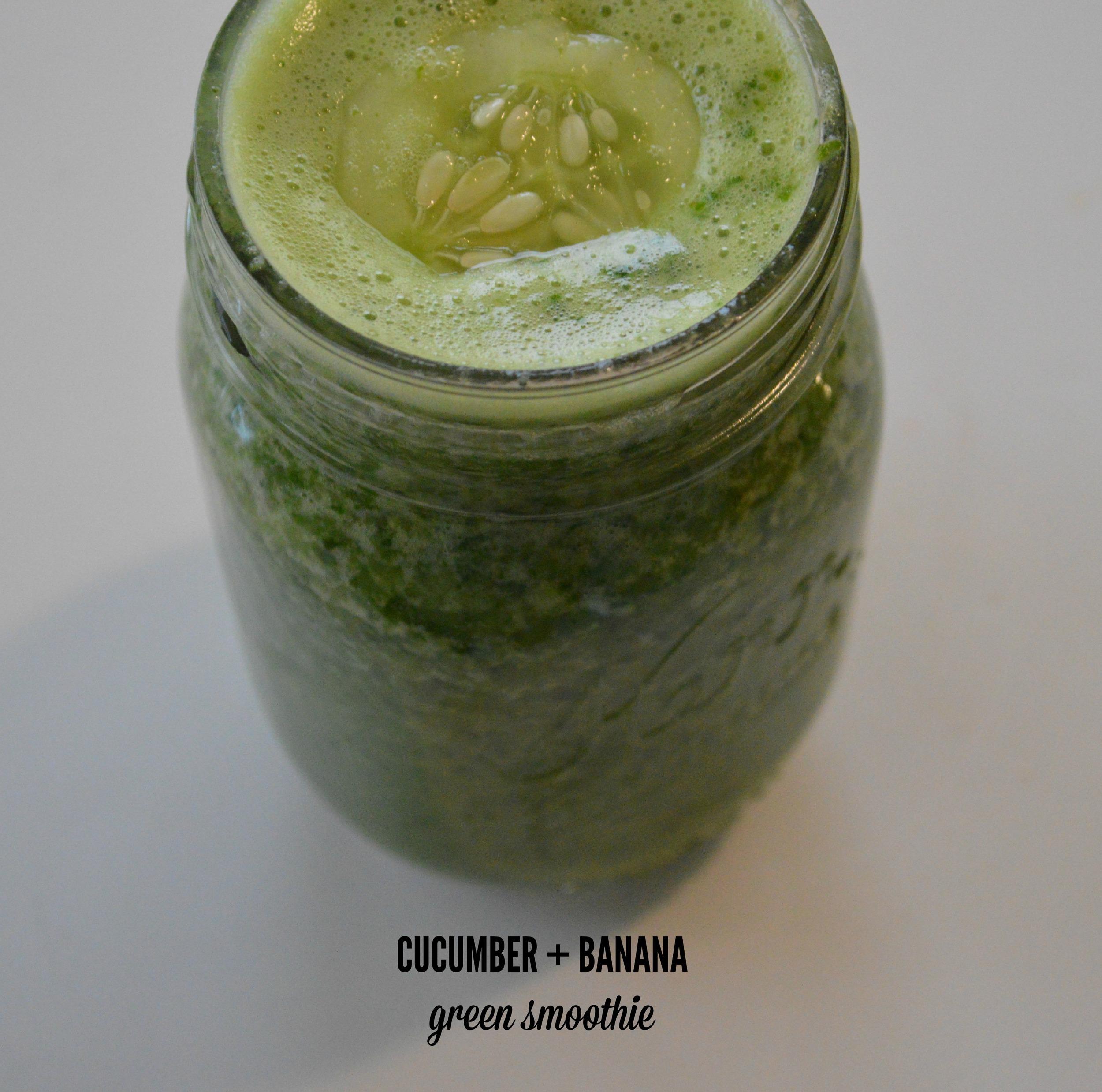 Cucumber + Banana Green Smoothie