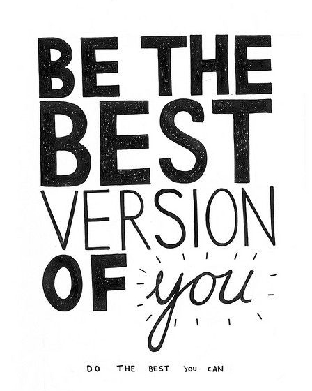 be-the-best-version-of-you-motivaition-quote-lauren-schwaiger-healthy-living-blog.jpg
