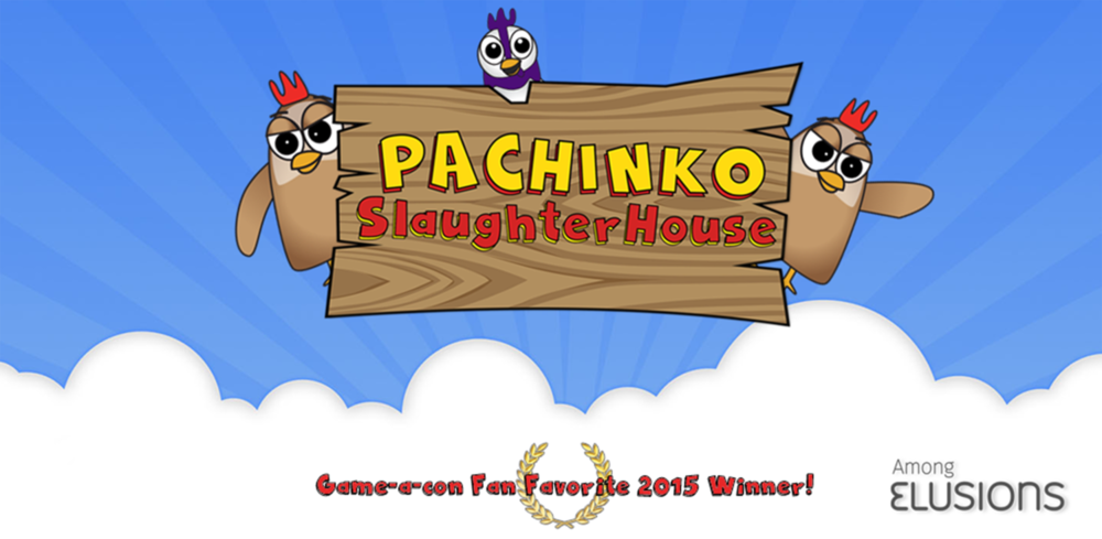 - Pachinko Slaughterhouse is a game designed entirely by the Among Elusions team, which I founded with like-minded developers. The goal was to create an arcade puzzler the satirizes the food industry and the consumption of livestock. Thematically we hoped to encourage people to draw there own opinions about a difficult topic.