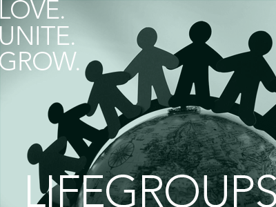 Join a LIFEgroup ...