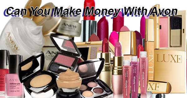 Can You Make Money With Avon