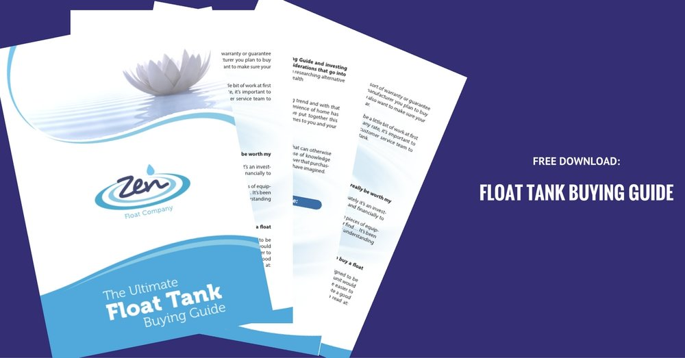 Want to learn everything there is to know about owning a float tank? Start by downloading a copy of this free guide.