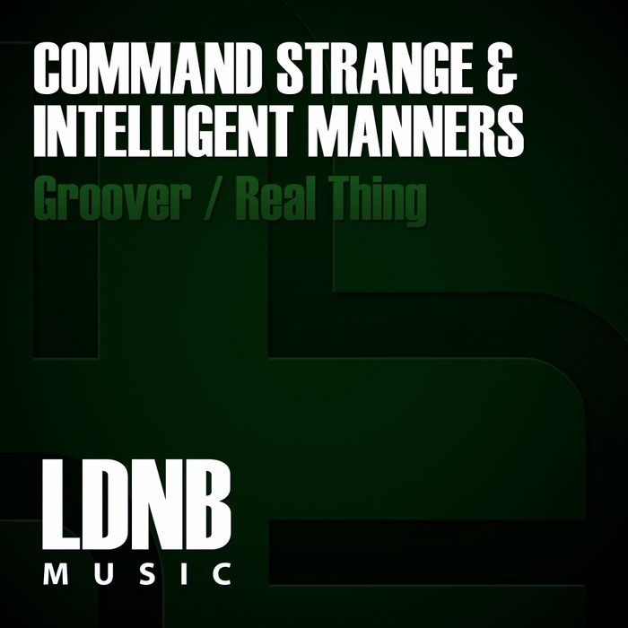"""""""Groover"""" feat. Command Strange, 2011 LDNB"""