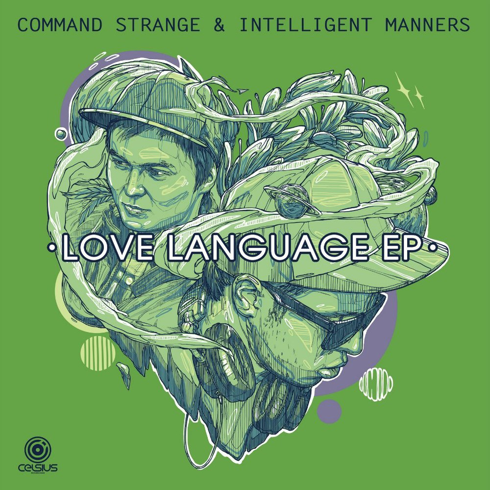 """Love Language"" EP feat. Command Strange, 2012 Celsius"