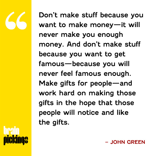explore-blog :      John Green 's superb  advice to aspiring writers and artists in the digital age  – a fine addition to our ongoing archive of  sage life-advice .