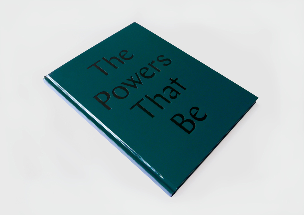 The Powers That Be reader. Edited by Ilari Laamanen, designed by Johanna Lundberg