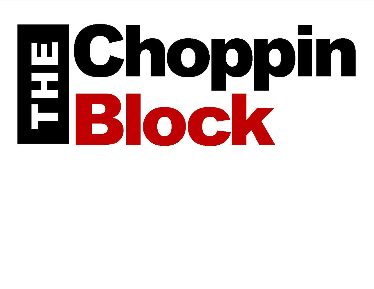 THE CHOPPIN BLOCK