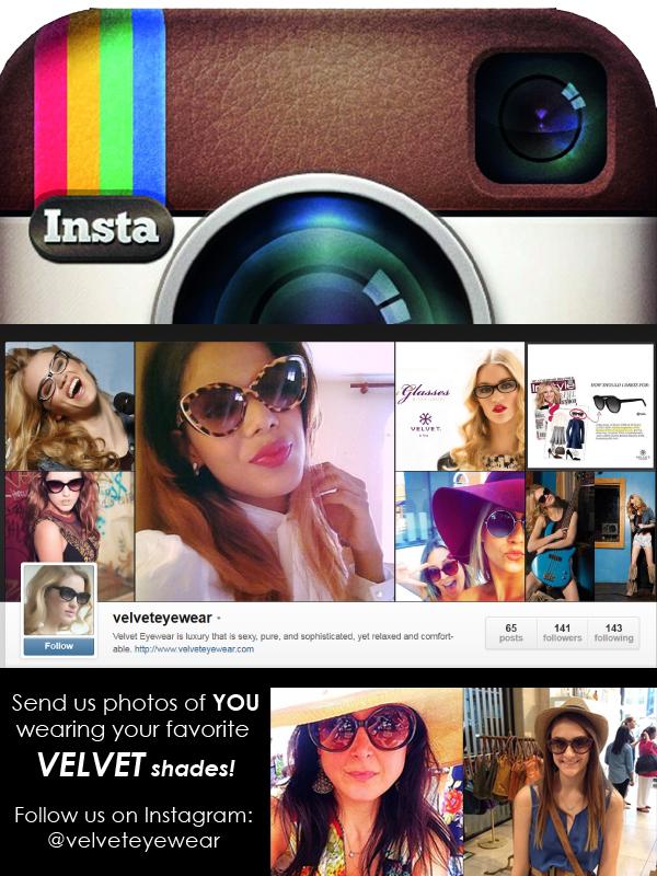 We LOVE to see our customers rocking Velvet! Send us photos of YOU wearing your favorite Velvet sunglasses! Follow us on Instagram @velveteyewear!