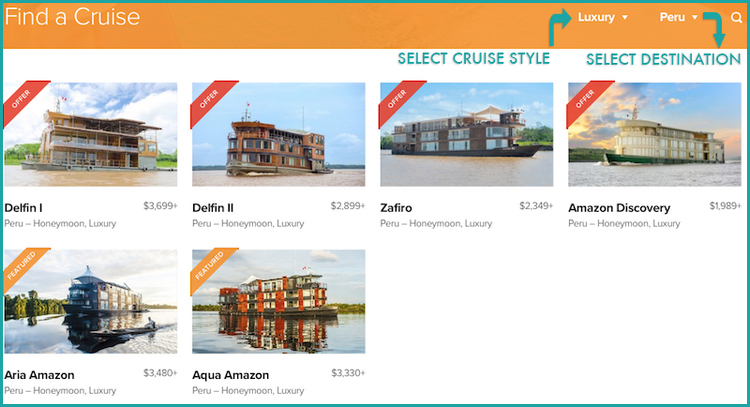 "We've selected ""Luxury"" as the cruise style and ""Peru"" as the cruise destination. *Please note the different format on mobile."