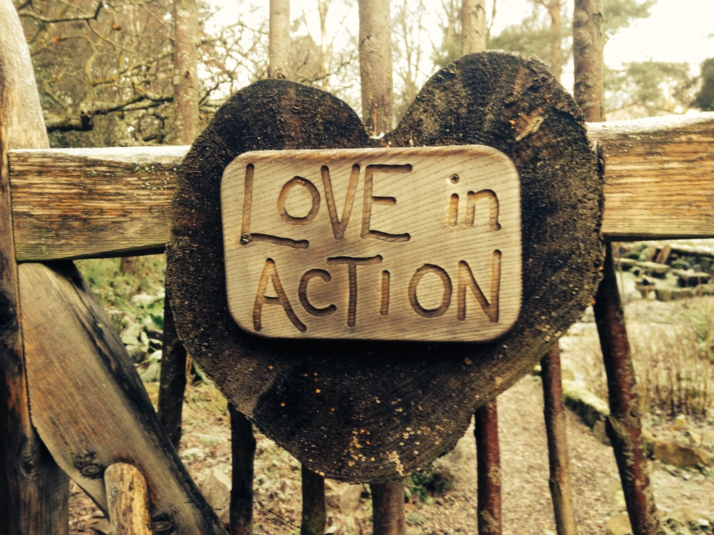Love in Action sign, taken at Findhorn, Scotland.