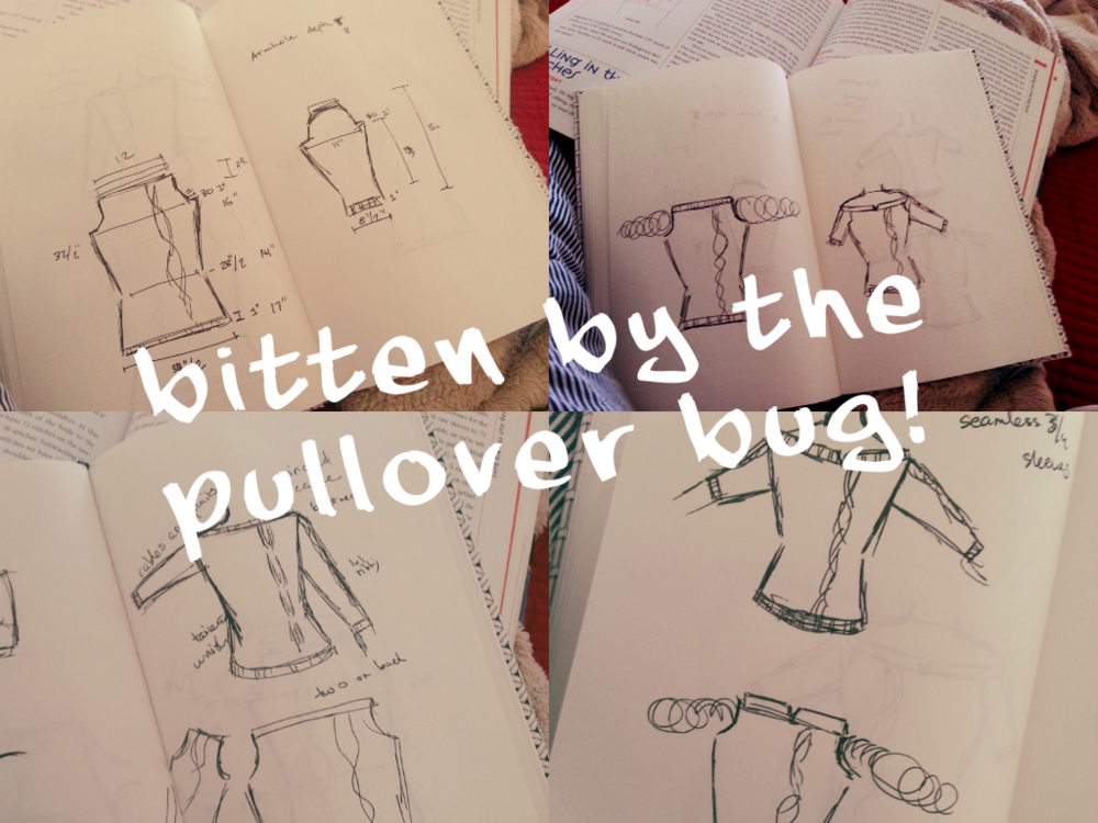 Sketches from my notebook. Not pictured: the million internet tabs and library books explaining the anatomy of the different types of pullovers.