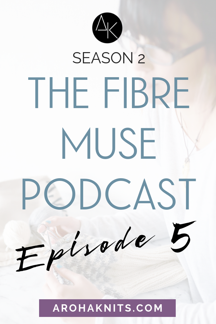 Fibre Muse Podcast - 5.png