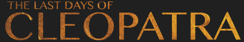 The Last Days of Cleopatra - A new play by Laoisa Sexton
