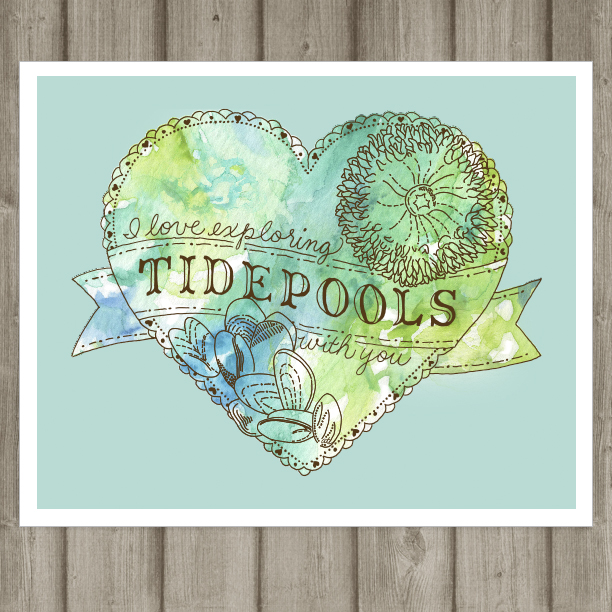 I Love Exploring Tidepools With You - art print