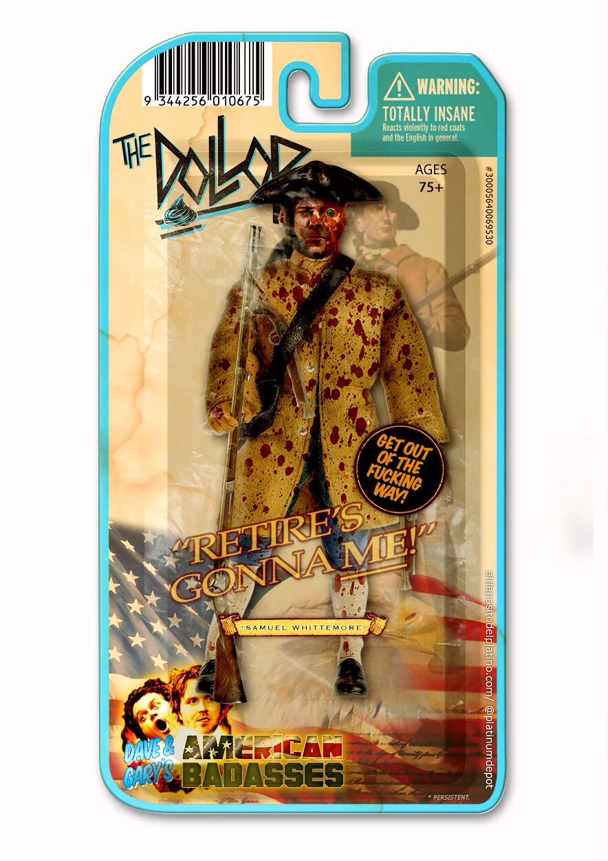 Much reqested Samuel Whittemore action figure, inspired by last week's @thedollop. (@daveanthony @reynoldsgareth)