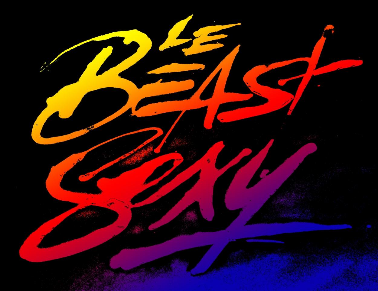 Le Beast Sexy.