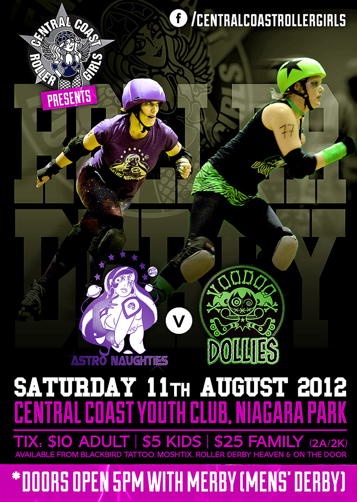 Poster design for  Central Coast Roller Girls  August 11 bout. Tickets on sale  here.