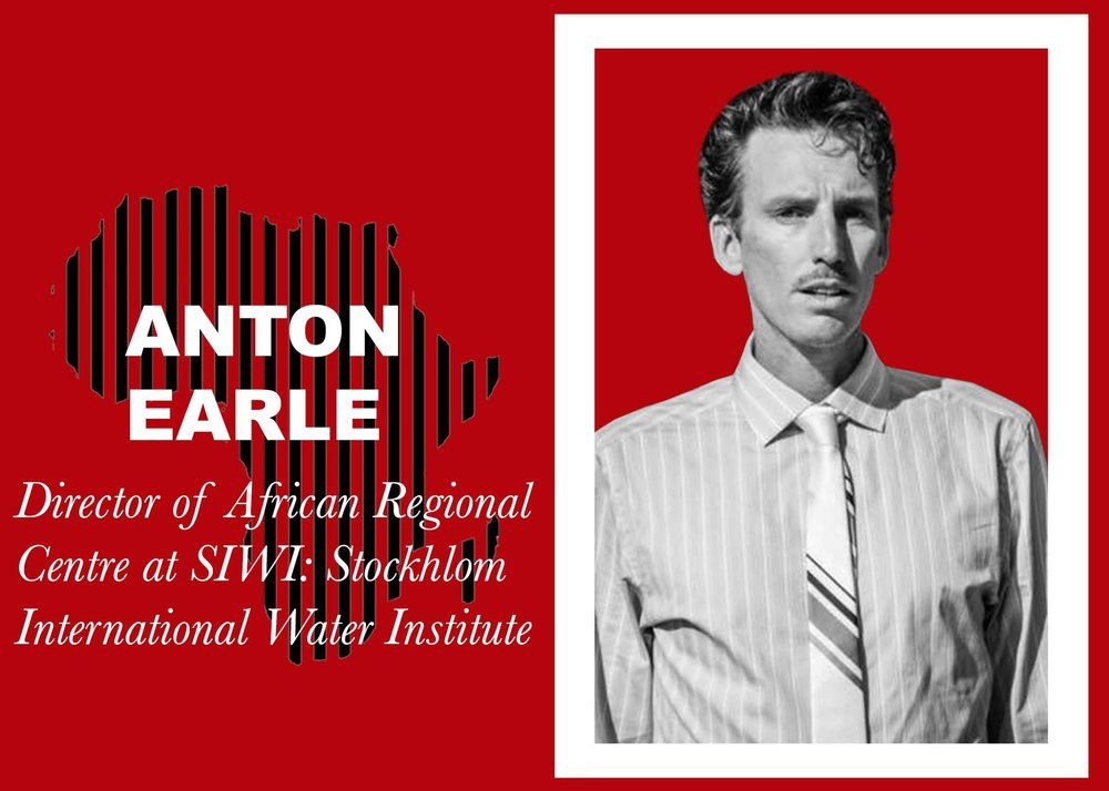 Anton Earle    Anton Earle directs the Africa Regional Centre (ARC) in Pretoria, South Africa. The ARC is an initiative of the Stockholm International Water Institute (SIWI), a project with dreams of efficient, equitable and sustainable water infrastructure on a global scale. Anton Earle offers a new perspective on the linkage between good governance and complete water access: in real, non-abstract terms, how does corruption impact investment and water infrastructure in countries across the continent? How does something so basic and seemingly harmless create inter-governmental conflict, even war? What are the roles of the ARC in the midst of this complexity and what sets them apart? Anton Earle is here to share.