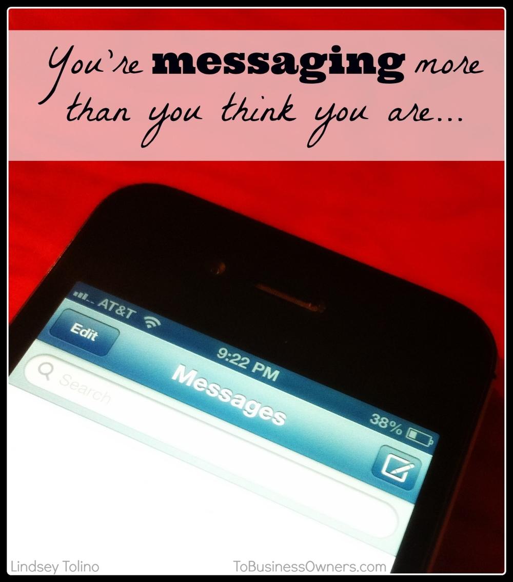 YoureMessagingMoreThanYouThink.jpg