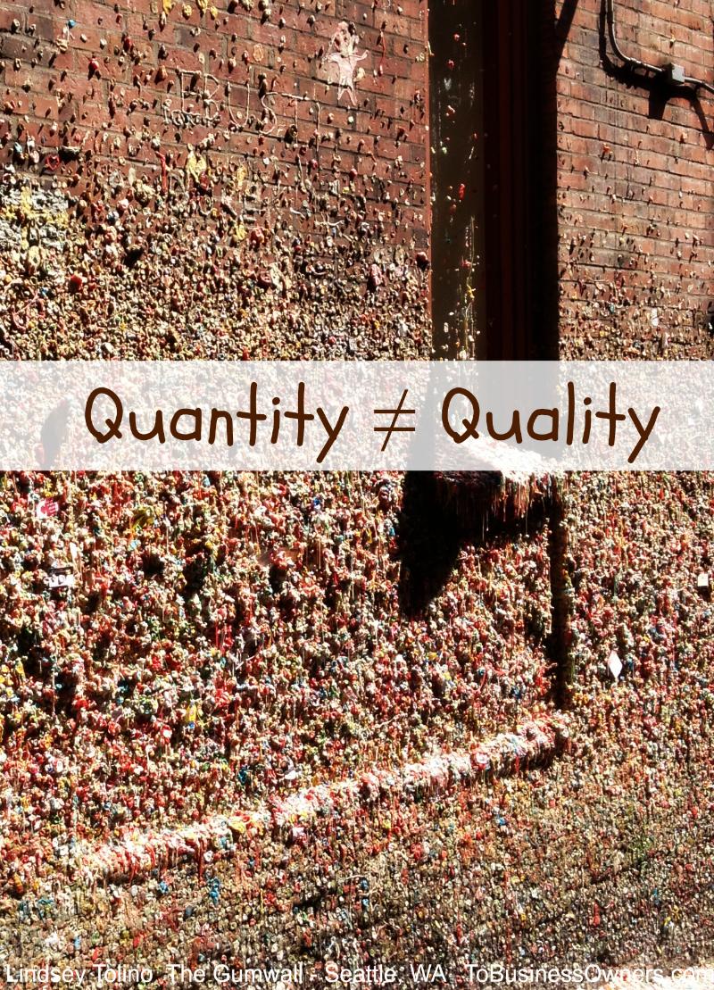 quantitydoesnotequalquality.jpg